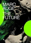 The Future - Marc Augé