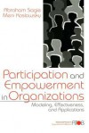 Participation and Empowerment in Organizations: Modeling, Effectiveness, and Applications - Lisa Mainiero, Meni Koslowsky