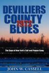 Devilliers County Blues: 1972 - John W. Cassell