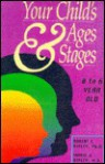 Your Child's Ages & Stages: 0 to 6 Year Old, Basic Imprinting Stage - Robert E. Ripley, Marie J. Ripley
