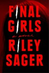 Final Girls - Riley Sager