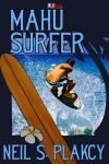 Mahu Surfer (Mahu #2) - Neil Plakcy