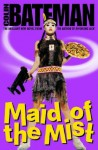 Maid Of The Mist - Colin Bateman