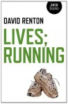 Lives; Running - David Renton