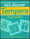 Let's Discover Tempera - Jenean Romberg