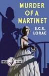 Murder of a Martinet - E.C.R. Lorac