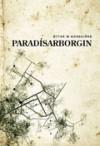 Paradísarborgin - Óttar M. Norðfjörð