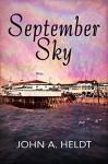 September Sky (American Journey 1) - John A. Heldt