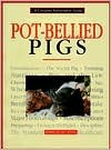 Pot Bellied Pigs - Dennis Kelsey-Wood