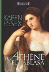 Athéné elrablása - Karen Essex
