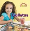 Las Galletas - Dana Meachen Rau