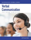 Illustrated Course Guides: Verbal Communication - Soft Skills for a Digital Workplace (with Soft Skills Coursemate with eBook Printed Access Card - Jeff Butterfield, Butterfield
