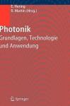 Photonik: Grundlagen, Technologie und Anwendung - Ekbert Hering