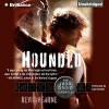 Hounded: The Iron Druid Chronicles, Book 1 - Kevin Hearne, -Brilliance Audio on CD Unabridged-, Luke Daniels