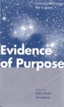 Evidence of Purpose: Scientists Discover the Creator - John Marks Templeton