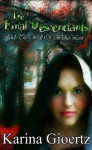 The Final Descendants And The Well Of Wishes Lost (Book 1) - Karina Gioertz