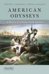 American Odysseys: A History of Colonial North America - Timothy J. Shannon, David N. Gellman