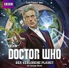 Doctor Who: DER VERLORENE PLANET - George Mann, Lutz Riedel, Frauke Meier
