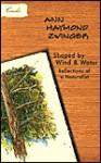 Shaped by Wind and Water: Reflections of a Naturalist - Ann Haymond Zwinger