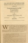 The Documentary History of the Ratification of the Constitution, Volume XV: Commentaries on the Constitution, Public and Private: Volume 3, 18 December to 31 January 1788 - John P. Kaminski, Gaspare J. Saladino, Richard Leffler
