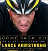 Comeback 2.0: Up Close and Personal - Lance Armstrong