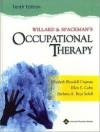 Willard and Spackman's Occupational Therapy - Barbara A. Schell, Elizabeth Blesedell Crepeau, Waldo E. Cohn, Boyt Schell, Neistadt, Ellen Cohn, Ellen S. Cohn, Barbara A. Boyt Schell