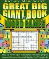 Great Big Giant Book of Word Games - Richard Manchester