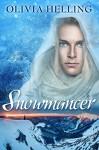 Snowmancer - Olivia Helling