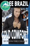 Cold Comfort (In From the Cold #2) - Lee Brazil, Jae Ashley