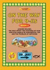 On The Way 9-11s (book 6), Vol. 6 - Thalia Blundell, David Jackman, Annie Gemmill