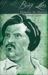 Honore de Balzac (Brief Lives) - David Carter