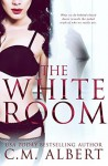The White Room - C.M. Albert