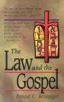 The Law and the Gospel - Ernest C. Reisinger