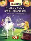 Bildermaus - Das kleine Einhorn und der Nixenzauber - Maja von Vogel, Dorothea Ackroyd