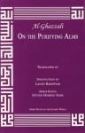 On the Purifying Alms (Great Books of the Islamic World) - Abu Hamed Muhammad al-Ghazzali, Jay R. Crook, Laleh Bahktiar