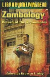 Zombology II: Return of the Reanimates - Rebecca E. May, Philip Hansen, Michelle McCrary