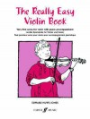 The Really Easy Violin Book: Very First Solos for Violin with Piano Accompaniment (Faber Edition) - Edward Huws Jones