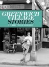 Greenwich Village Stories - Judith Stonehill, Jonathan Adler, Mario Batali, Graydon Carter, John Guare