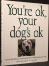 You're Ok, Your Dog's Ok - Jill Caravan