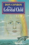 The Celestial Child - Don Conroy