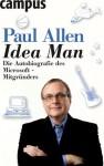 Idea Man: Die Autobiografie des Microsoft-Mitgründers (German Edition) - Paul Allen, Petra Pyka, Birgit Schöbitz