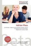 Adrian Plass - Lambert M. Surhone, Mariam T. Tennoe, Susan F. Henssonow