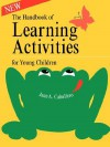 Handbook of Learning Activities for Young Children - Jane Hodges-Caballero, Jane A. Caballero
