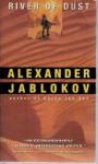 River of Dust - Alexander Jablokov