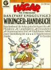 Hägar der Schreckliche. Das (fast endgültige) Wikinger-Handbuch - Dik Browne