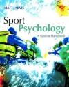 Sport Psychology: A Student's Handbook - Matt Jarvis