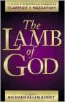 Lamb of God, The - Clarence E. Macartney