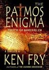 The Patmos Enigma - Ken Fry, Eeva Lancaster