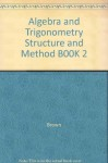 Algebra and Trigonometry Structure and Method B00K 2 - McDougal Littell