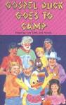 Gospel Duck Goes to Camp - Len Mink